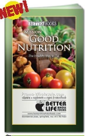 Mission Good Nutrition - Health Guide