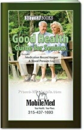 Good Health Pocket Guide For Seniors