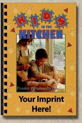 Various Cookbooks - Kids In The Kitchen Cookbook