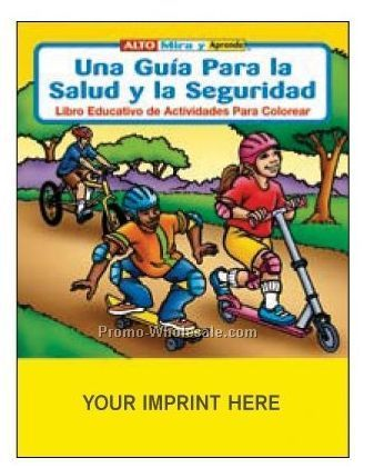 A Guide To Health And Safety Spanish Coloring Book Fun Pack