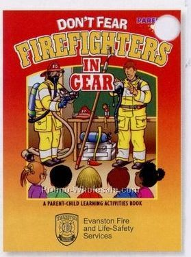 Don't Fear Firefighters In Gear Activity Book (Bilingual)