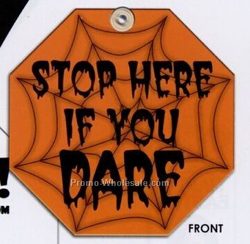 Stop Here If You Dare Halloween Window Sign