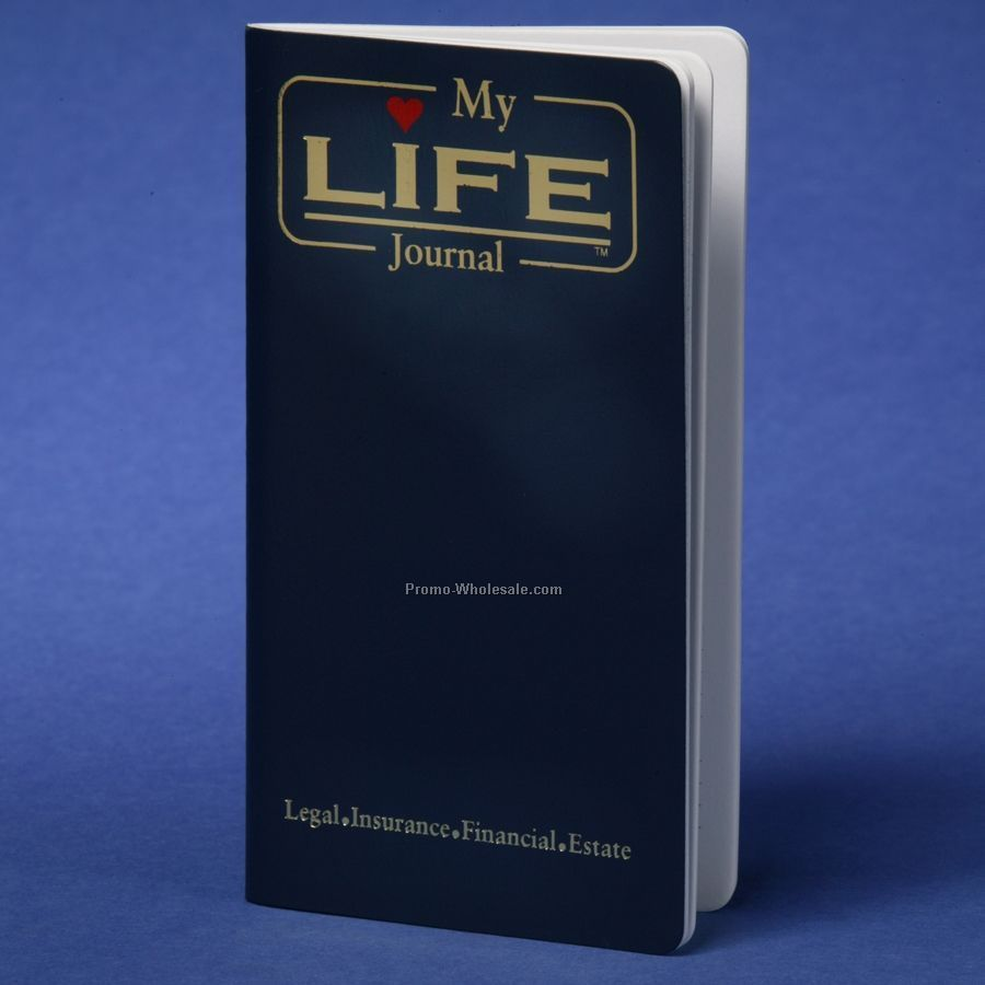 My Life Journal (Legal Insurance, Financial, Estate)