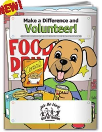 Make A Difference And Volunteer! Coloring Book