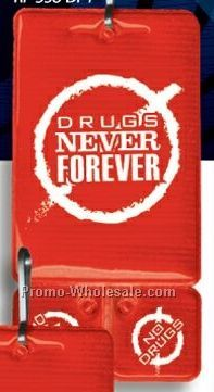 Zip Tag W/ Zipper Pull (Drug Awareness - Never Forever)