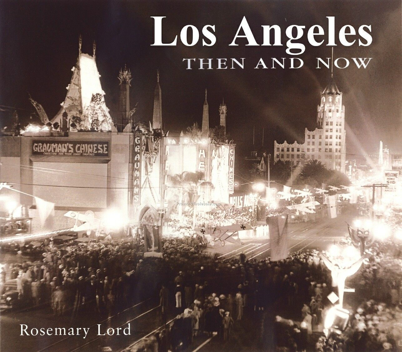 Los Angeles Then & Now City Series Book- Hardcover Edition