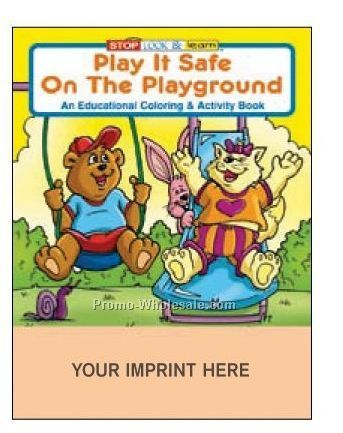 Play It Safe On The Playground Coloring Book