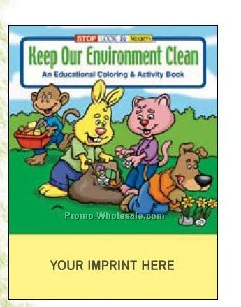 Keep Our Environment Clean Coloring Book